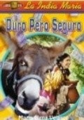 Duro pero seguro - movie with Pancho Cordova.