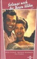 Solange noch die Rosen bluh'n is the best movie in Kurt Vespermann filmography.