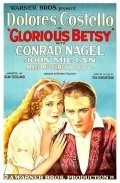 Glorious Betsy - movie with Marc McDermott.