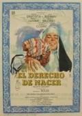 El derecho de nacer is the best movie in Maricruz Olivier filmography.