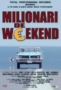 Milionari de weekend is the best movie in Valeriu Andriuta filmography.
