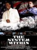 The System Within is the best movie in Alan Carter filmography.