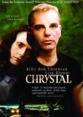 Chrystal film from Ray McKinnon filmography.