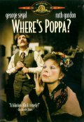 Where's Poppa film from Carl Reiner filmography.