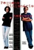 Pequeno Dicionario Amoroso is the best movie in Daniel Dantas filmography.