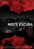 Noite Escura is the best movie in Jose Raposo filmography.
