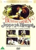 Jeppe pa bjerget is the best movie in Buster Larsen filmography.