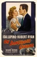 On Dangerous Ground film from Nicholas Ray filmography.