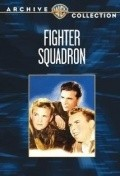 Fighter Squadron - movie with Shepperd Strudwick.