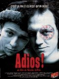 Adios! - movie with Pascal Demolon.