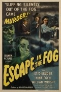 Escape in the Fog - movie with Nina Foch.